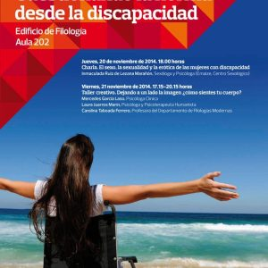 Jornadas «Cuerpo de Mujer: Cuestionando la norma desde la discapacidad»